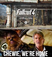 Welcome Home Meme - welcome home fallout know your meme