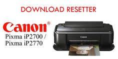 reset ip2700 windows 7 resetter canon pixma ip2770 resetter pinterest