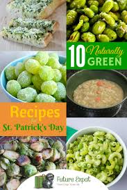10 naturally green recipes for st patrick u0027s day u2013 future expat