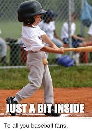 Baseball Memes - just abit inside we know memes baseball meme on me me