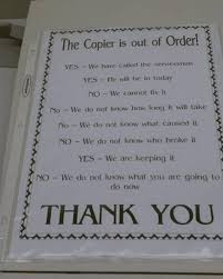 Copy Machine Meme - this copier is out of order 25 hilarious out of order signs