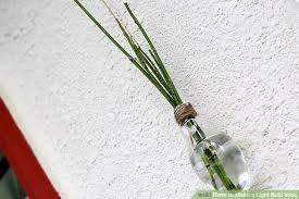 Flower Light Bulbs - 3 ways to make a light bulb vase wikihow