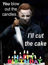 Halloween Birthday Meme - funny halloween birthday memes events pinterest birthday memes