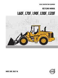 volvo wheel loader recycling manual l60f l120f recycling
