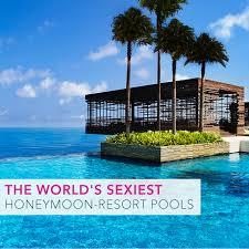 best for honeymoon angela proffitt the world s best honeymoon resort pools