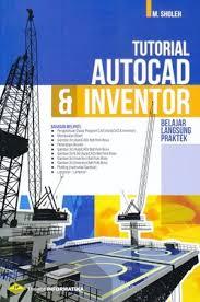 jual tutorial autocad bahasa indonesia jual tutorial autocad inventor belajar langsung praktek m