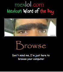 Spanish Word Of The Day Meme - mexican word of the day browse