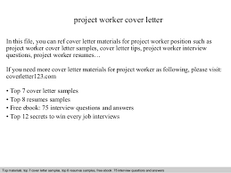 work resume cover letter sample project worker cover letter