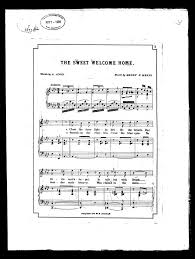 the sweet home sheets notated music songs with piano united states library of congress