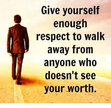 Walk Away Meme - give yourself enough respect to walk away from anyone who doesn t