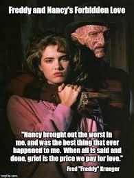 Meme Freddy - freddy krueger and nancy s forbidden love imgflip