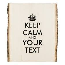 Keep Calm Meme Template - personalized internet meme keep calm and your text wood panel