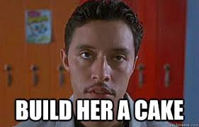 Build Your Meme - build her a cake pessimistic pedro quickmeme