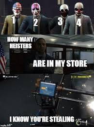 Payday 2 Meme - payday 2 meme google search val mom pinterest video games