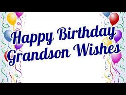 Happy Fourth Birthday Quotes Happy Birthday Grandson Wishes Birthday Messages For Cute