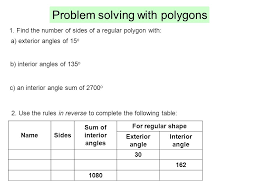 How To Calculate Interior Angles Of An Irregular Polygon Polygons A Polygon Is A Shape Made From Only Straight Edges Ppt