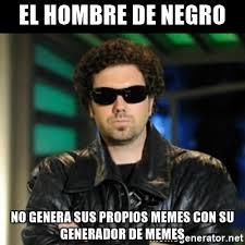 Generador Meme - el hombre de negro no genera sus propios memes con su generador de