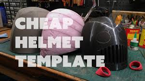 prop live from the shop making a cheap helmet template youtube