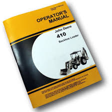 john deere jd410 backhoe loader operators owners manual 410