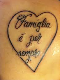 family is forever tattoo in italian nothing more beautiful then