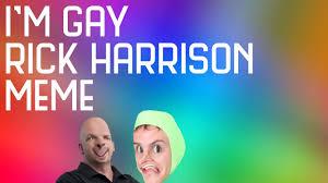 Rick Harrison Meme - rick harrison i m gay meme original vine dank meme youtube