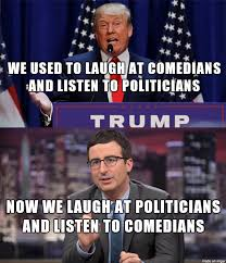 Meme Politics - comedians and politicians politicians meme and john oliver