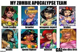 Meme Disney Princesses - my zombie apocalypse team imgflip