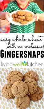 Ginger Snap Meme - whole grain gingersnaps living well kitchen
