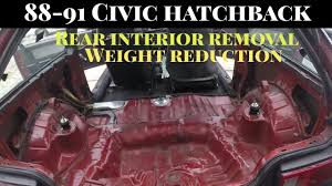 2000 Civic Hatchback Specs Weight Reduction Rear Interior Removal Seats Cargo U0026 Plastics