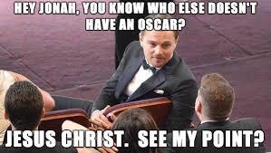 Funny Oscar Memes - hey jonah you know who else doesn t have an oscar az meme funny
