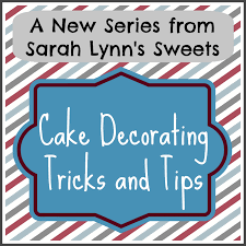new series cake decorating tips and tricks