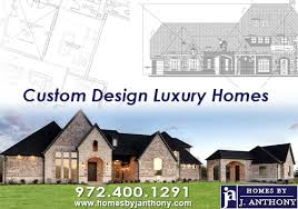 custom design homes homes by j anthony premier custom home builder