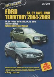 ford territory repair manual ellery 2004 2009 new sagin workshop