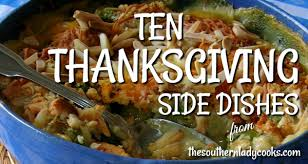 ten thanksgiving side dishes the southern cooks
