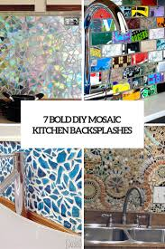 Kitchen Backsplashs 7 Cute And Bold Diy Mosaic Kitchen Backsplashes Shelterness