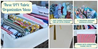 three diy fabric organization ideas the creative physician