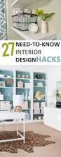 27 need to know interior design hacks decoraciones del hogar