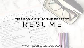 Tips For Writing A Resume The Collegiates U0027 Guide To Professionalism How To Write A Killer