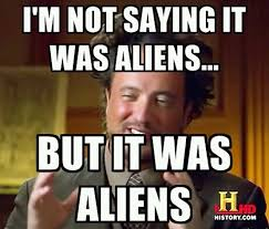Make A Meme Aliens - giorgio a tsoukalo crazy hair guy ancient astronaut theorist from