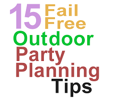 15 fail free outdoor party planning tips it u0027s time to take off