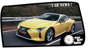 lexus lc 500 review motor trend must watch lexus lc 500 price u0026 spec youtube