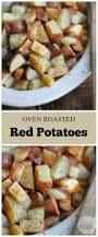How Long To Roast Root Vegetables In Oven - oven roasted redskin potatoes recipe oven roasted red potatoes