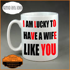 romantic custom printed coffee novelty mug i am lucky to have a