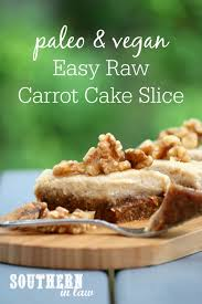 southern in law recipe easy raw carrot cake slice