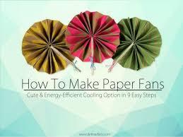 how to make paper fans how to make paper fans 1 638 jpg cb 1423062156