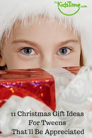 christmas gift ideas for tweens that will be appreciated