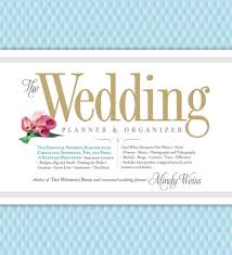 all the essentials wedding planner the wedding planner organizer by weiss hardcover barnes