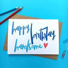 happy birthday handsome boyfriend husband birthday card