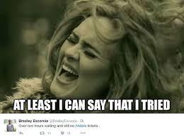 Adele Memes - adele fans vent fury over ticket fiasco adele and fans