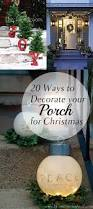 homes decorated for christmas outside 20 ways to decorate your porch for christmas how to build it